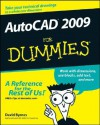 AutoCAD 2009 For Dummies (For Dummies (Computer/Tech)) - David Byrnes