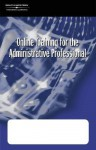 Online Training for the Administrative Profession Corporate Version: The Administrative Professional E-Commerce - Southwestern Educational Publishing, Sue Jennings, Karin M. Stulz