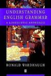 Understanding English Grammar - Ronald Wardhaugh