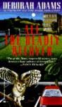 All the Deadly Beloved - Deborah Adams