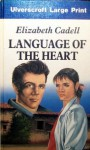 Language of the Heart - Elizabeth Cadell