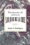 Introduccion a la Mistica de San Juan de La Cruz Aeth: An Introduction to the Mysticism of St. John of the Cross Aeth (Spanish) - eBook [Epub] - Assoc for Hispanic Theological Education