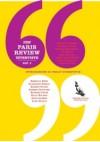 The Paris Review: Interviste vol. 1 - The Paris Review, Francesca Valente, James M. Cain, Rebecca West