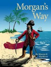 Morgan's Way - Marcia K. Matthews
