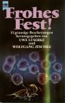 Frohes Fest - Uwe Luserke, Wolfgang Jeschke
