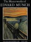 The Masterworks of Edvard Munch - Arne Eggum, John Elderfield