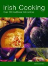 Irish Cooking: Over 100 Traditional Irish Recipes - Clare Connery