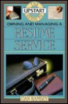 The Upstart Guide to Owning and Managing a Resume Service - Dan Ramsey