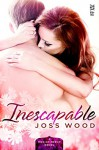 Inescapable (Men of Mercy Novel, A) - Joss Wood