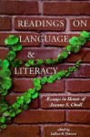 Readings on Language and Literacy: Essays in Honor of Jeanne Chall - Lillian R. Putnam