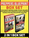 Preppers Blueprint Box Set: The Ultimate Preppers Guides For Self-Reliance and Survival With Thoughtful Hacks To Prepare Yourself For Surviving Natural ... Preppers blueprint books, Preppers Hacks) - Victor Griffin, Alvin Powell