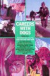 Careers with Dogs - Audrey Pavia