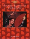 12 Spanish Favorites For Piano - Alicia Jonas