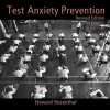 Test Anxiety Prevention CD - Howard Rosenthal