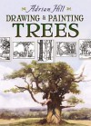 Drawing and Painting Trees - Adrian Hill