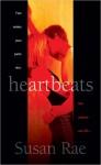 Heartbeats - Susan Rae