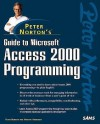 Peter Norton's Guide to Access 2000 Programming (Peter Norton (Sams)) - Peter Norton, Virginia Andersen