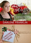 An Apple For Christmas (A Christmas Novella) (Christmas Traditions) - Darlene Franklin