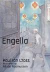 Engella - Paul Ian Cross, Alison Rasmussen
