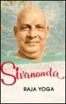 Raja Yoga - Sivananda Saraswati, Venkatesananda