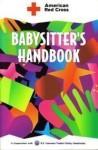 American Red Cross Babysitter's Handbook - American Red Cross