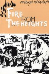 Fire from the Heights - Moelwyn Merchant