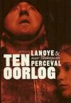 Ten oorlog - Tom Lanoye, Luk Perceval, William Shakespeare