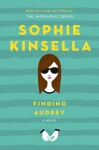 Finding Audrey - Sophie Kinsella