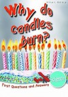Science: Why Do Candles Burn? (First Questions And Answers) - Chris Oxlade