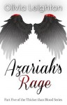 Azariah's Rage [Part Five of the Thicker than Blood series] - Olivia Leighton