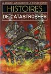 Histoires de Catastrophes - Jacques Goimard
