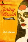 Spring Break - LC Kanon
