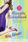 Big deal: revanche in New York ; sterrenstatus ; dubbelroman - Mariëtte Middelbeek