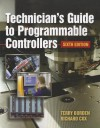 Technician's Guide to Programmable Controllers - Terry R. Borden, Richard A. Cox