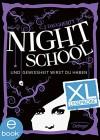 Night School 5. XL Leseprobe: Und Gewissheit wirst du haben - C .J. Daugherty, Carolin Liepins, Peter Klöss, Jutta Wurm