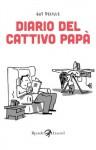 Diario del cattivo papà: 1 (Varia) (Italian Edition) - Guy Delisle, G. Zucca