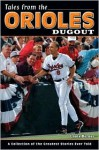 Tales from the Orioles Dugout - Louis Berney