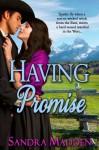 Having Promise - Sandra Madden