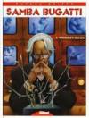 Samba Bugatti, Tome 2: Monkey Rock - Jean Dufaux, Griffo