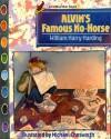 Alvin's No-Horse - William H. Harding, Michael Chesworth
