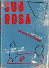 Sub Rosa: The O.S.S. and American Espionage - Stewart Alsop, Thomas Braden