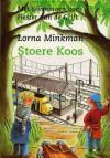 Stoere Koos - Lorna Minkman, Hester van de Grift