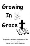 Growing in Grace March 17 - Terry K. Pickle