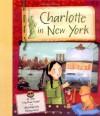 Charlotte in New York - Joan MacPhail Knight, Melissa Sweet