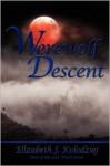 Werewolf Descent - Elizabeth Jean Kolodziej