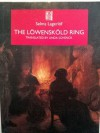 The Löwensköld Ring - Selma Lagerlöf