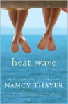 Heat Wave - Nancy Thayer