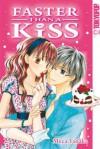 Faster than a Kiss 02 - Meca Tanaka