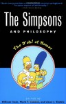 The Simpsons and Philosophy: The D'oh! of Homer - William Irwin, Aeon J. Skoble, Mark T. Conard