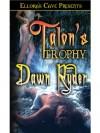 Talon's Trophy (Hunter's Catch, #1) - Dawn Ryder